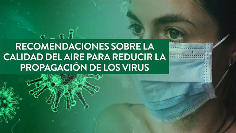 Recomendaciones sobre la calidad de aire para reducir la propagación de los virus