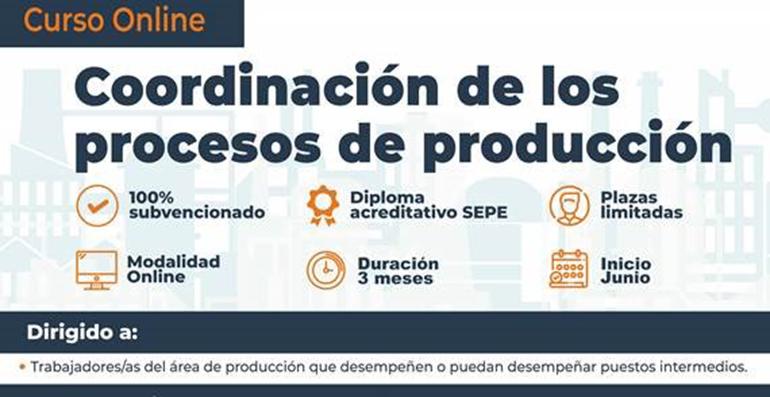 Nueva convocatoria del curso gratuito Coordinación de los procesos de producción
