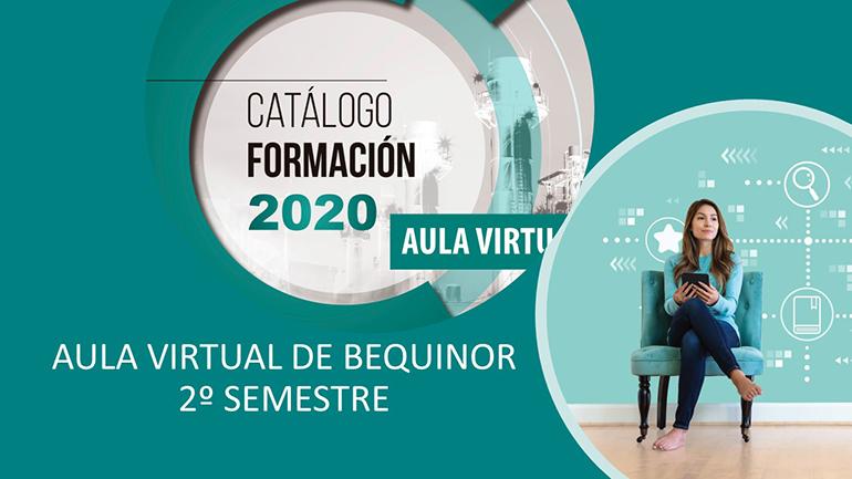 Disponible el catálogo de formación Aula Virtual de Bequinor para el segundo semestre